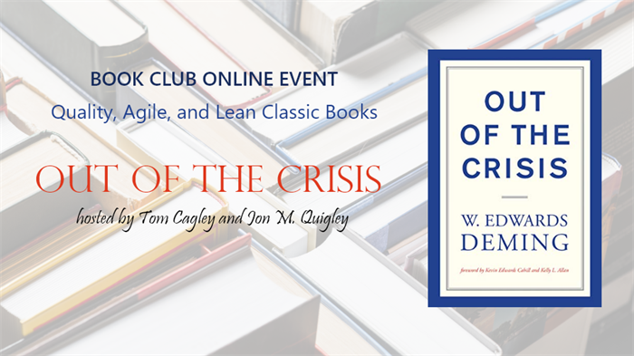Quality, Agile, and Lean Classic Books: Out of The Crisis