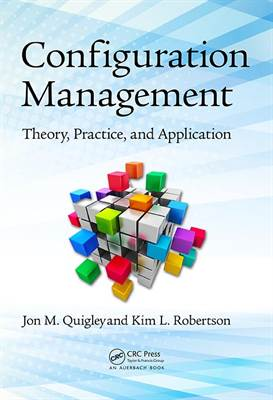 Configuration Management: Theory, Practice and Application