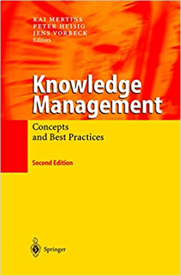 Knowledge Management: Concepts and Best Practices