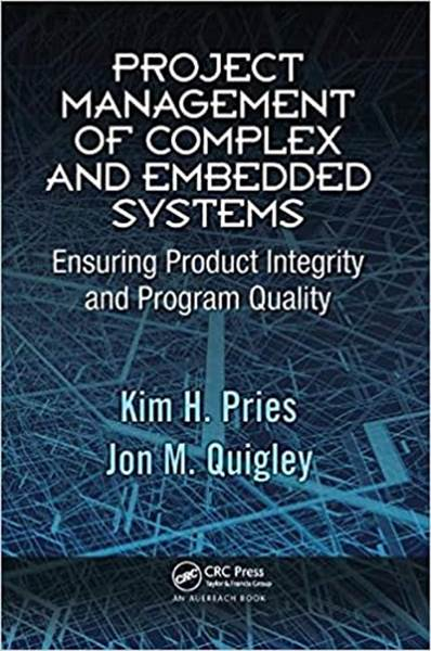 Why You Should Read Project Management of Complex and Embedded Systems