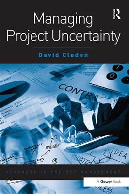 Managing Project Uncertainty: Useful Strategies for Dealing with...