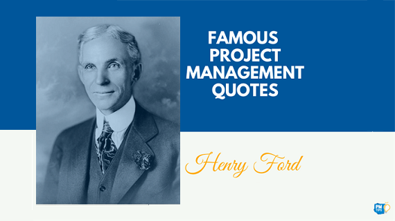 Infographic: Henry Ford Quotes About Project Management