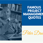 Infographic: Peter Drucker Quotes about Project Management