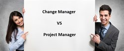 Change Manager vs Project Manager: Know The Differences