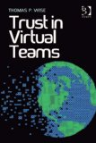 Trust in Virtual Teams 3 ways to build trust in virtual teams